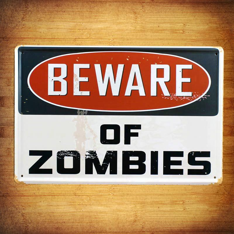 BEWARE OF ZOMBIES Warning board Vintage Music Poster Retro Painting Picture Cafe Bar Iron Metal Mural Wall Sticker Home Art Decor Tin sign