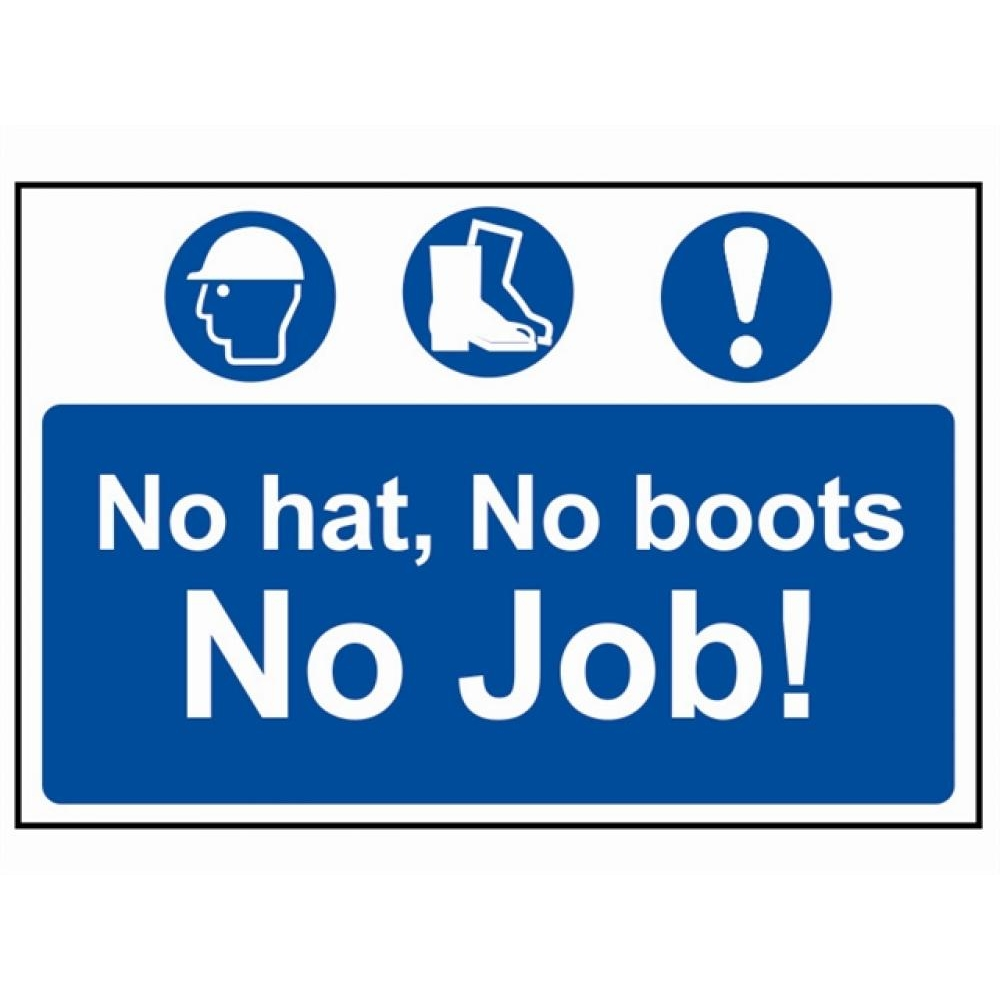 Scan No  Hat, No Boots, No Job - PVC 600 x 400mm