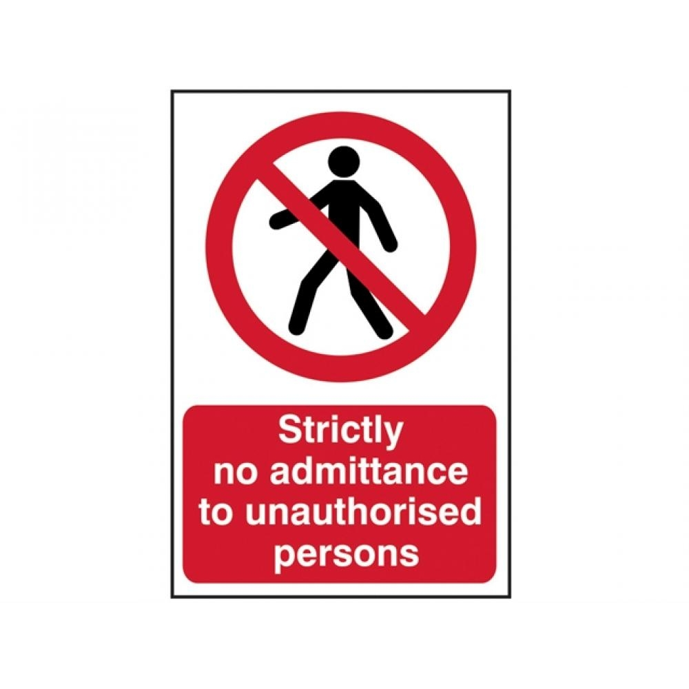 Scan Strictly No Admittance To Unauthorised Persons - PVC 400 x 600mm
