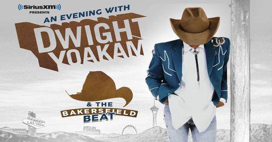 An Evening with Dwight Yoakam & The Bakersfield Beat